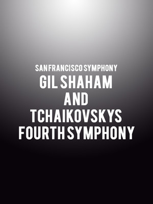 San Francisco Symphony - Gil Shaham and Tchaikovskys Fourth Symphony at Davies Symphony Hall