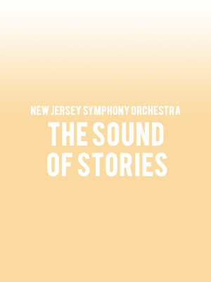New Jersey Symphony Orchestra - The Sound of Stories Poster