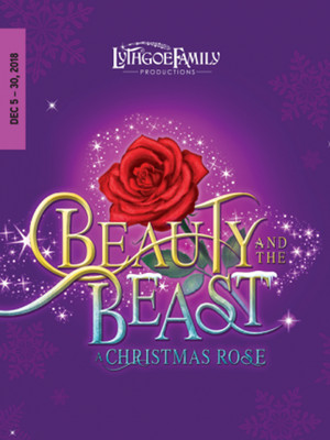 Beauty and the Beast A Christmas Rose, Laguna Playhouse, Costa Mesa