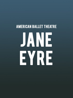 American Ballet Theatre - Jane Eyre Poster