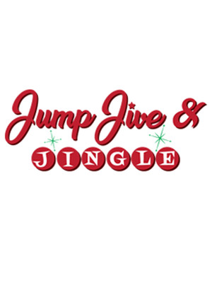 Jump Jive Jingle Holiday Musical, Oh Canada Eh Dinner Theatre, Niagara Falls