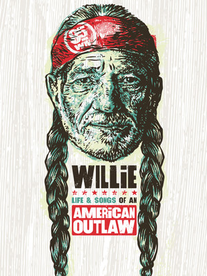 Willie: Life & Songs of an American Outlaw at Bridgestone Arena