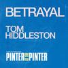Betrayal, Harold Pinter Theatre, London