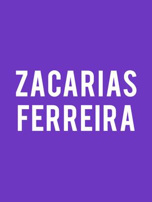 Zacarias Ferreira Poster