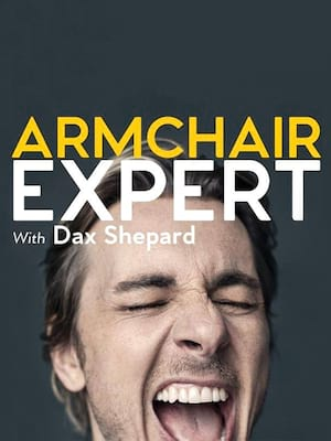 Armchair Expert with Dax Shepard at Fox Theatre
