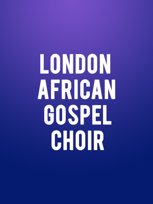 London African Gospel Choir Poster
