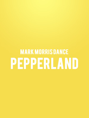 Mark Morris Dance - Pepperland Poster