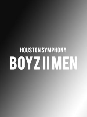 Houston Symphony - Boyz II Men Poster