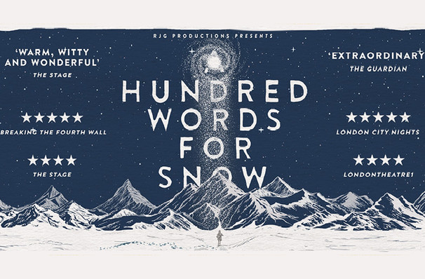 A Hundred Words For Snow, Trafalgar Studios 2, London