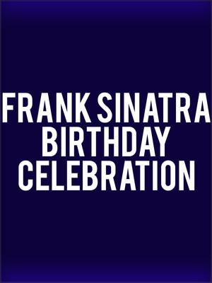 Frank Sinatra Birthday Celebration Poster