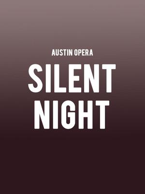 Austin Opera - Silent Night at Dell Hall