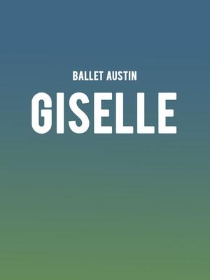Ballet Austin - Giselle at Dell Hall
