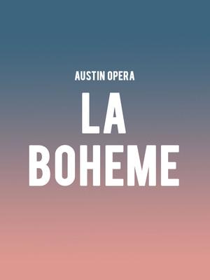 Austin Opera La Boheme, Dell Hall, Austin