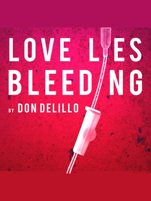 Love Lies Bleeding at The Print Room