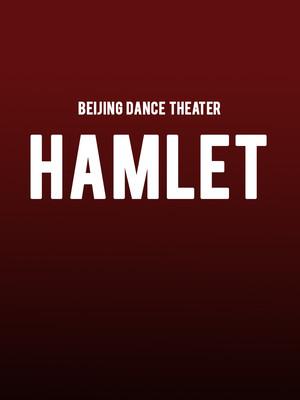 Beijing Dance Theater - Hamlet Poster