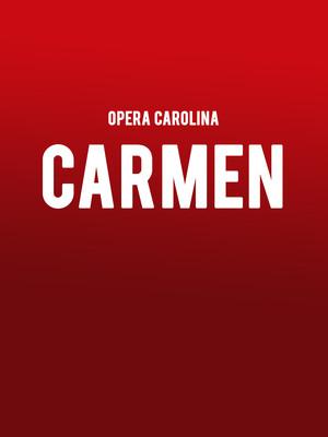 Opera Caroline Carmen, Belk Theatre, Charlotte