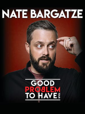 Nate Bargatze at Coral Springs Center For The Arts