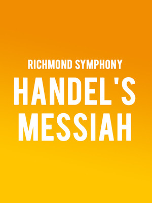 Richmond Symphony - Handels Messiah at Carpenter Theater