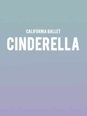 California Ballet - Cinderella Poster