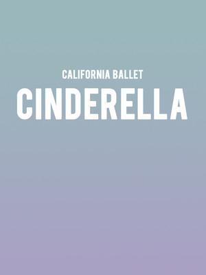 California Ballet - Cinderella at San Diego Civic Theatre