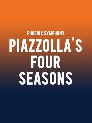 Phoenix Symphony - Piazzolla's Four Seasons Poster