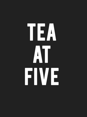 Tea at Five Poster