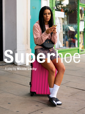 Superhoe at Royal Court Theatre