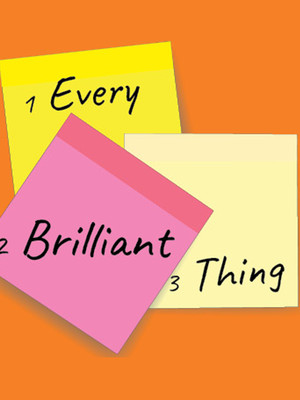 Every Brilliant Thing Poster