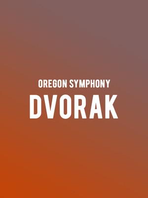 Oregon Symphony - Dvorak at Arlene Schnitzer Concert Hall
