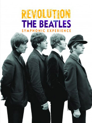 Revolution - The Beatles Symphonic Experience at Orchestra Hall