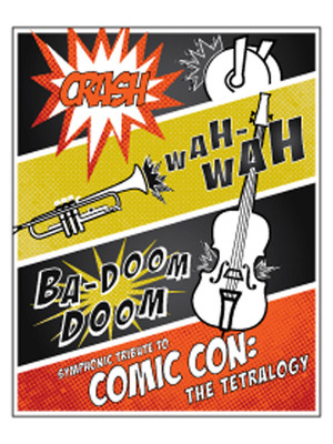 Colorado Symphony Orchestra - Symphonic Tribute to Comic Con Poster