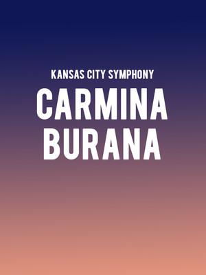 Kansas City Symphony - Carmina Burana Poster