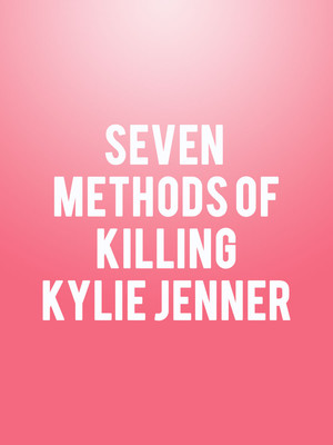 Seven Methods of Killing Kylie Jenner Poster