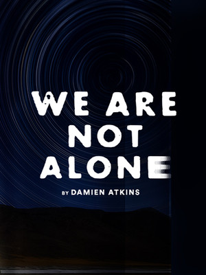 We Are Not Alone at Crow's Theatre
