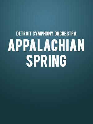 Detroit Symphony Orchestra - Appalachian Spring Poster