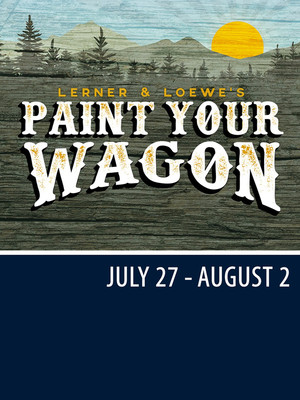 Paint Your Wagon at The Muny