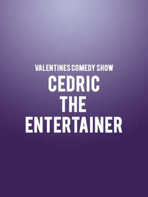 Valentines Comedy Show Cedric the Entertainer Poster