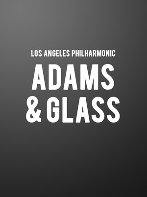 Los Angeles Philharmonic - Adams and Glass Poster