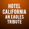 Hotel California An Eagles Tribute, E J Thomas Hall, Akron