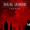 Darling Grenadine, Marriott Theatre, Chicago