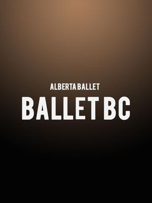 Alberta Ballet - Ballet BC Poster