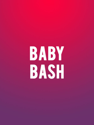 Baby Bash at Paramount Theater