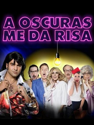 A Oscuras Me Da Risa at Copernicus Center Theater