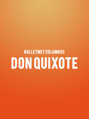 BalletMet Columbus Don Quixote, Ohio Theater, Columbus