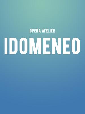 Opera Atelier - Idomeneo at Ed Mirvish Theatre