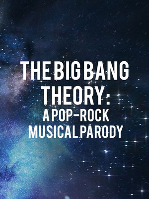The Big Bang Theory: A Pop-Rock Musical Parody Poster