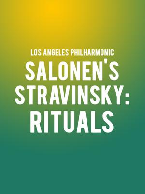 Los Angeles Philharmonic - Salonen's Stravinsky: Rituals Poster