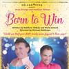 Born to Win, Celebration Theatre, Los Angeles