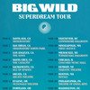 Big Wild, House of Blues, Dallas