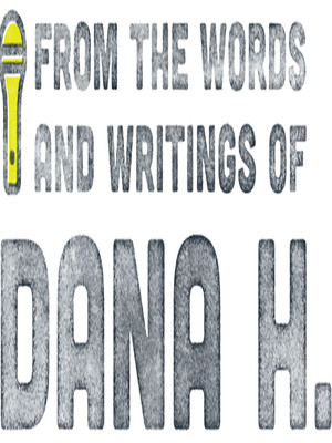 From the Words and Writings of Dana H at Kirk Douglas Theatre